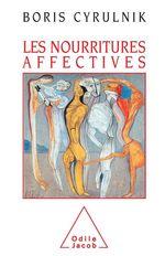 Vente Livre Numérique : Les Nourritures affectives  - Boris Cyrulnik