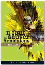 Vente EBooks : Il faut sauver les Arméniens  - Jean Jaurès
