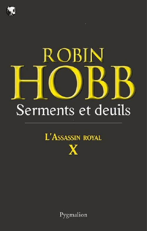 l'assassin royal t.10 ; serments et deuils