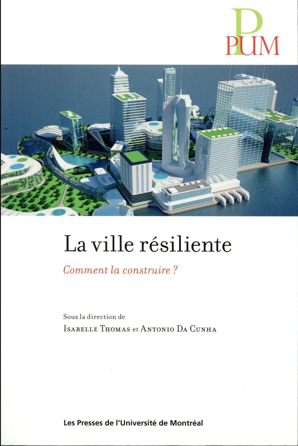 La ville résiliente ; comment la construire