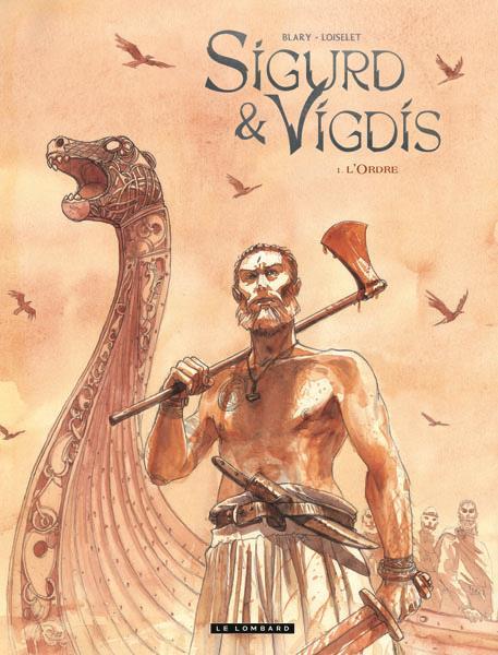 Sigurd Et Vigdis T.1 ; L'Ordre