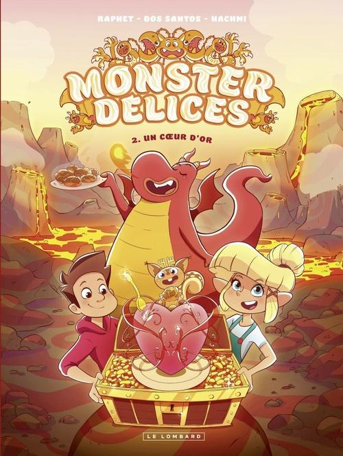 monster délices t.2 ; un coeur d'or