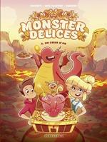 Monster delices - tome 2 - un coeur d'or  - Mariam Hachmi - Sylvain Dos Santos