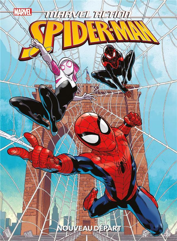 Marvel action - Spider-Man ; un nouveau départ