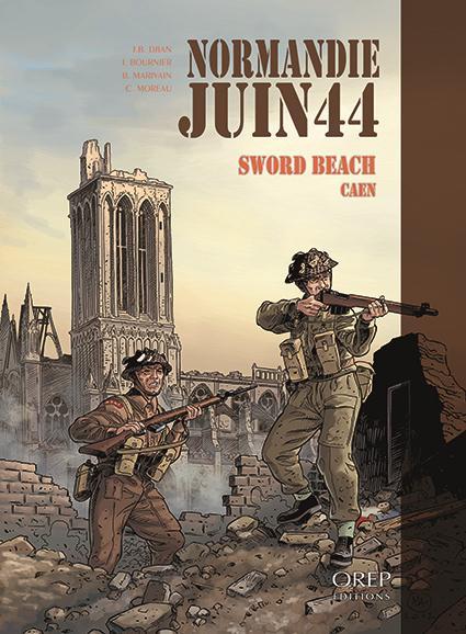 Normandie juin44 t.4 ; Sword Beach, Caen