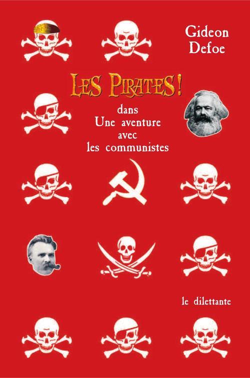 Les pirates ! t.3 ; dans : une aventure avec les communistes
