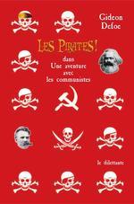 Les pirates ! t.3 ; dans : une aventure avec les communistes  - Gideon Defoe