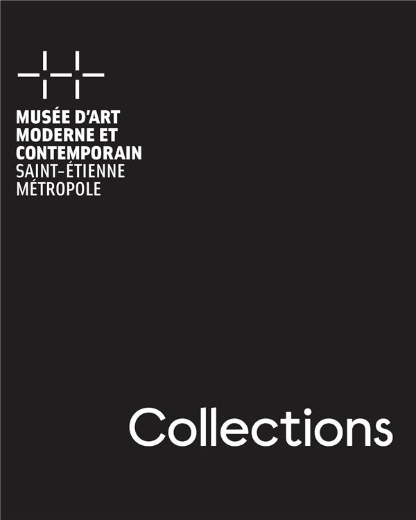 musée d'art moderne et contemporain de Saint-Etienne métropole : collections