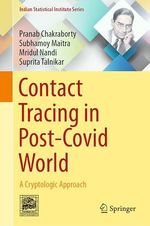 Contact Tracing in Post-Covid World  - Suprita Talnikar - Mridul Nandi - Pranab Chakraborty - Subhamoy Maitra