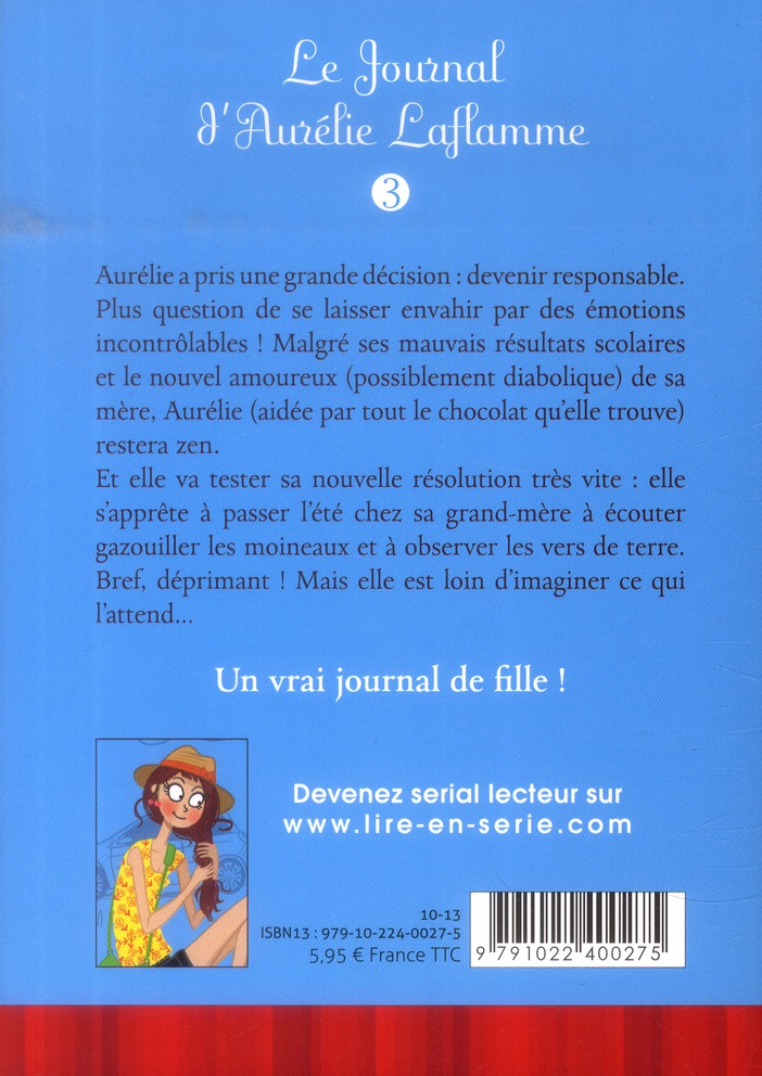 Le journal d'Aurélie Laflamme T.3 ; un été chez ma grand-mère