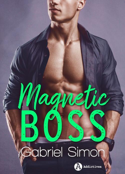 Magnetic Boss  - Gabriel Simon