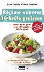 Vente EBooks : Régime express IG brûle graisses  - Anne Dufour - Carole Garnier