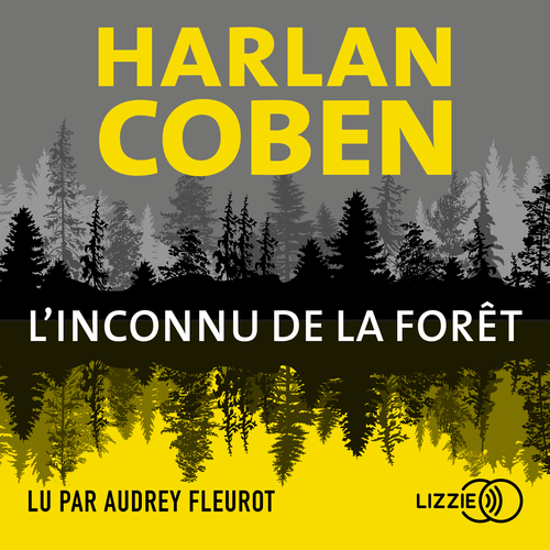 Vente AudioBook : L'Inconnu de la forêt  - Harlan Coben