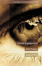 Spatial Engagement with Poetry  - H. Yeung