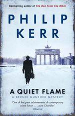 Vente Livre Numérique : A Quiet Flame  - Philip Kerr
