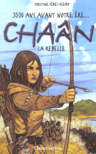 Chaân T.1 ; Chaân, la rebelle