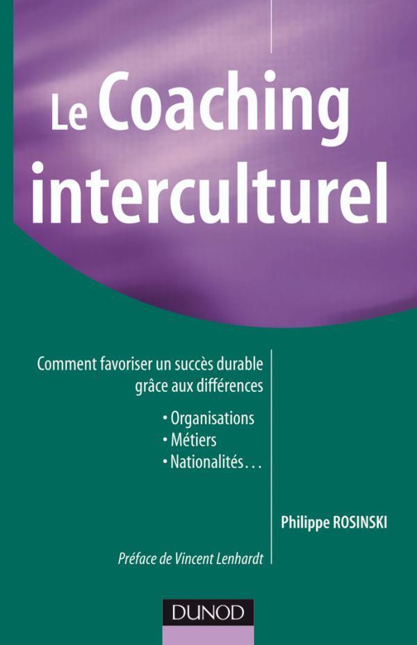 Le Coaching Interculturel - Comment Favoriser Un Succes Durable Grace Aux Differences