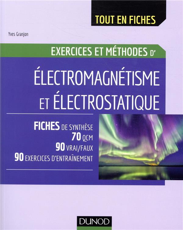 électromagnétisme ; exercices et méthodes