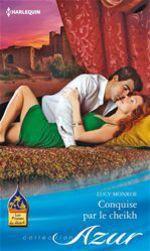 Vente EBooks : Conquise par le cheikh  - Lucy Monroe