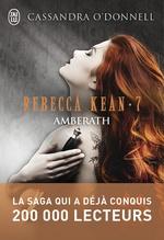 Vente Livre Numérique : Rebecca Kean (Tome 7) - Amberath  - Cassandra O'Donnell