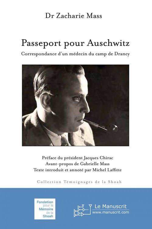 passeport pour Auschwitz ; correspondance d'un médecin du camp de Drancy