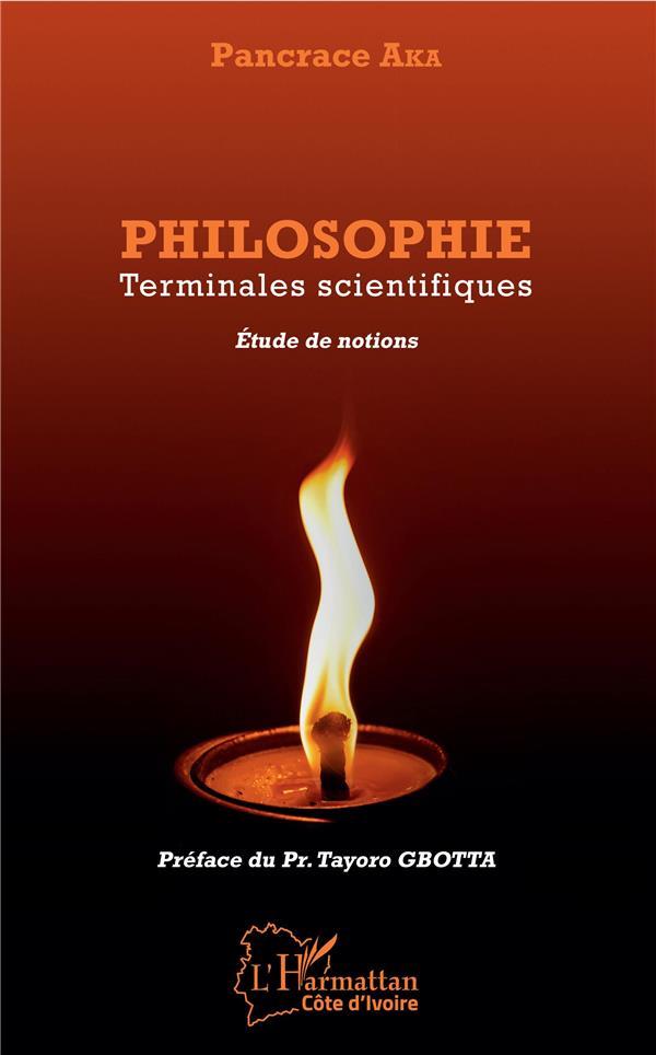 Philosophie ; terminales scientifiques, étude de notions