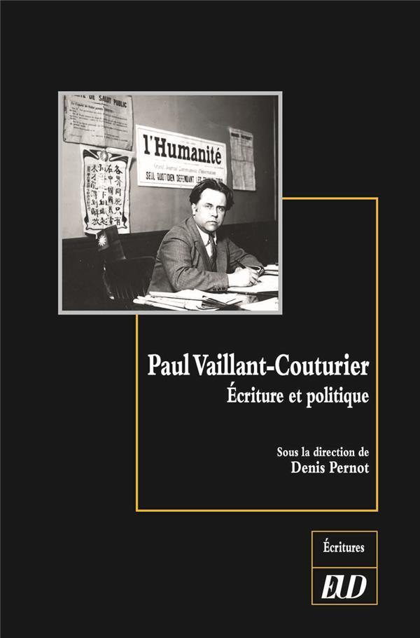 Paul Vaillant-Couturier ; écriture et politique