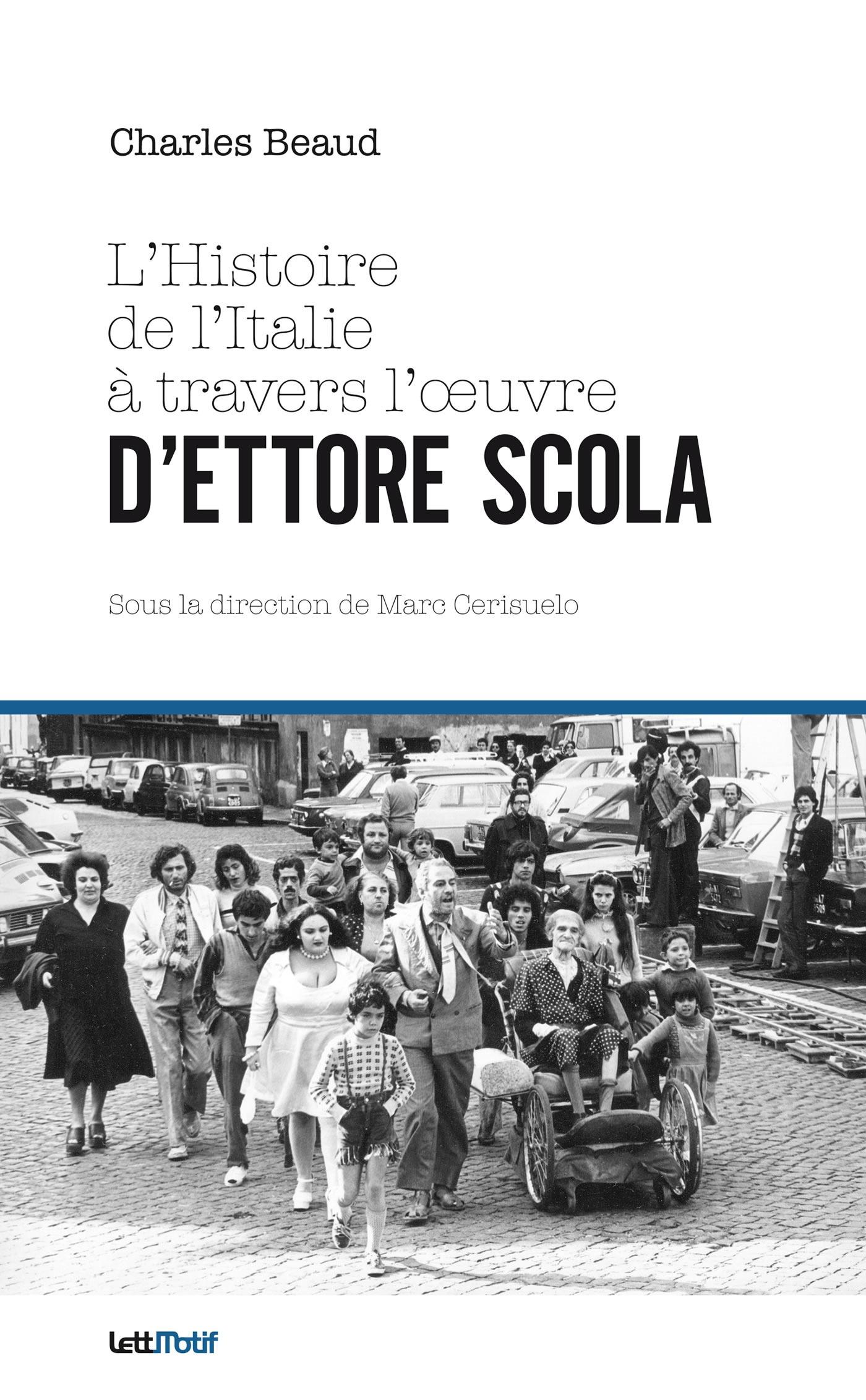 L'histoire de l'Italie à travers l'oeuvre d'Ettore Scola