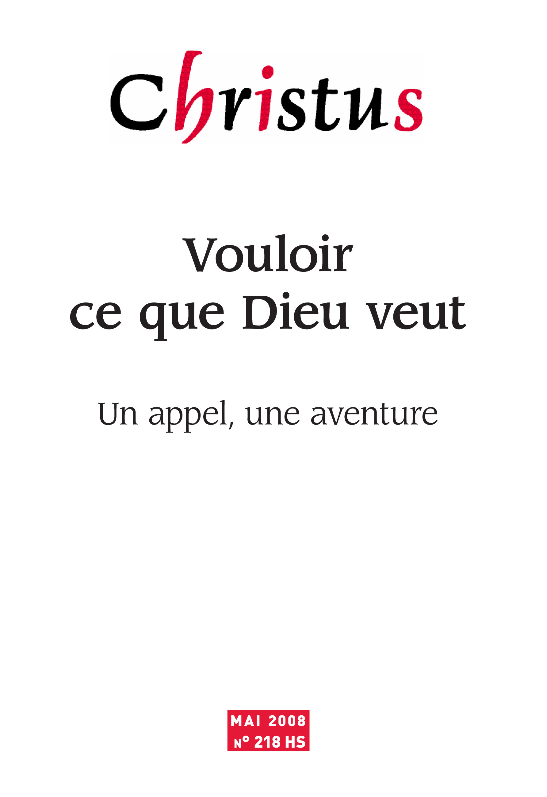 Revue christus ; Christus Hors-Série 2008