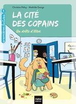 Vente Livre Numérique : La cité des copains - Un drôle d'élève GS/CP 5/6 ans  - Christine Palluy