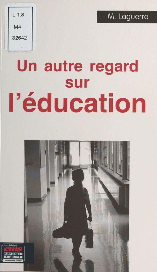 Autre regard sur l'education