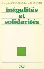 Vente Livre Numérique : Inégalités et solidarités  - François Servoin - Roberte Duchemin