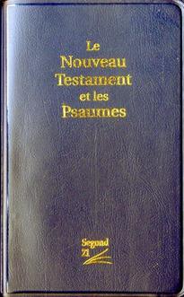 Le nouveau testament et les psaumes segond 21