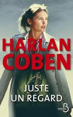 Vente Livre Numérique : Juste un regard (Nouv. éd.)  - Harlan Coben