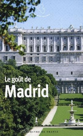 Le goût de Madrid