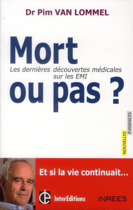 Mort Ou Pas ? Les Dernieres Decouvertes Medicales Sur Les Emi