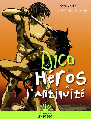 Dico Des Heros De L'Antiquite (Le)