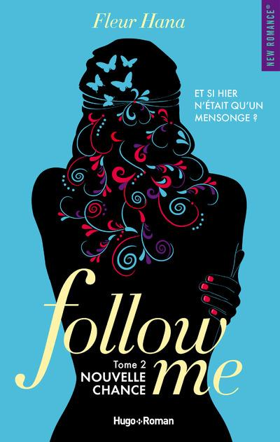 Follow me T.2 ; nouvelle chance