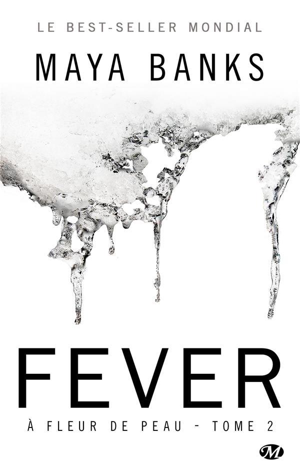 à fleur de peau t.2 ; fever