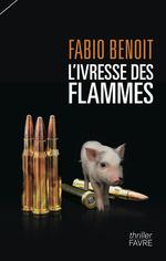 Vente EBooks : L'ivresse des flammes  - Fabio Benoit