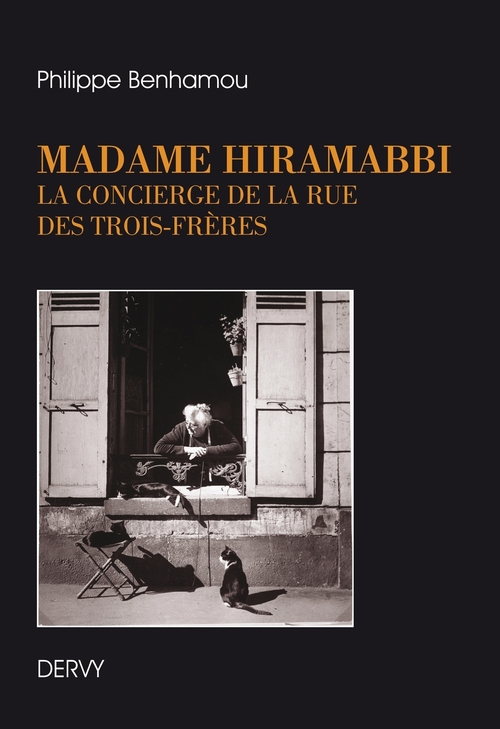 Madame Hiramabbi ; la concierge de la rue des trois frères