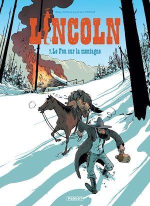 Lincoln T.7 ; le fou sur la montagne
