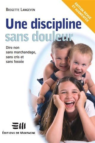 Une discipline sans douleur (édition 2010)