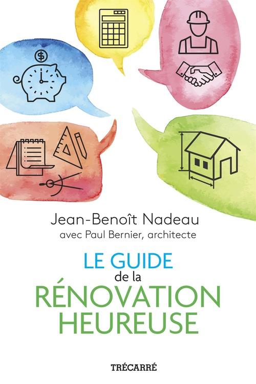 Le guide de la renovation heureuse