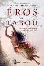 Vente Livre Numérique : Éros et tabou  - Frédéric Laugrand - Gilles Havard