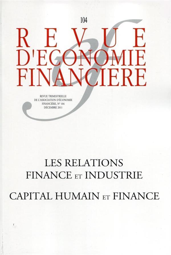 Capital humain et finance t.104 ; les relations fiance et industrie ;
