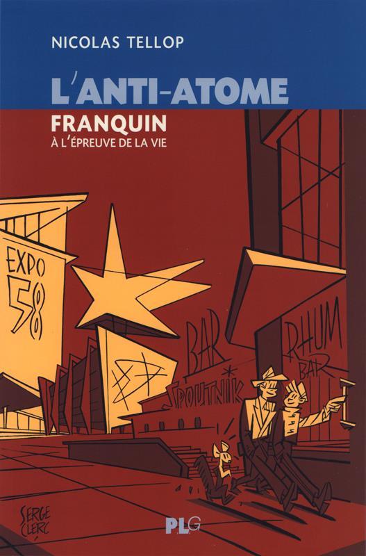 L'anti-atome ; Franquin à l'épreuve de la vie