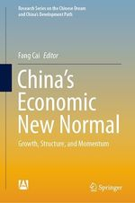 China´s Economic New Normal  - Fang Cai