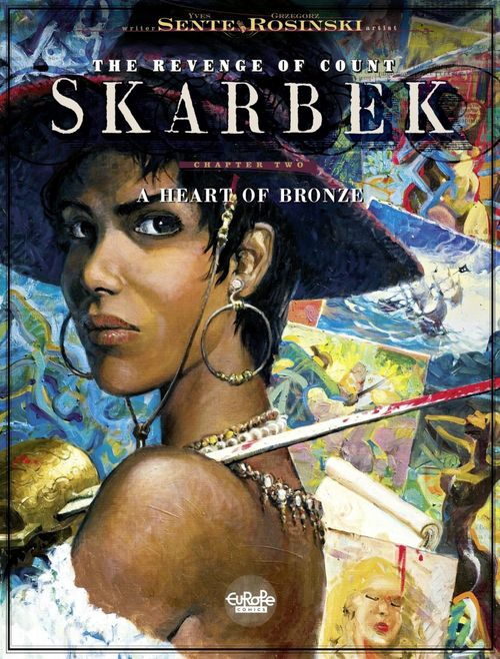 The Revenge of Count Skarbek - Volume 2 - A Heart of Bronze