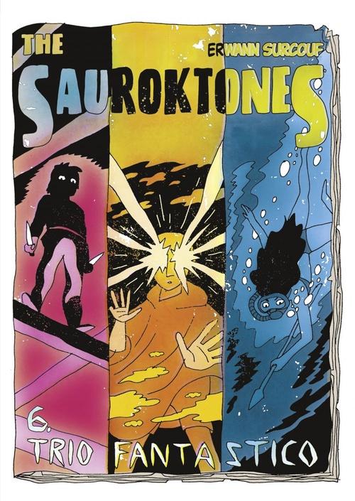 The Sauroktones - Chapter 6 - Trio Fantastico